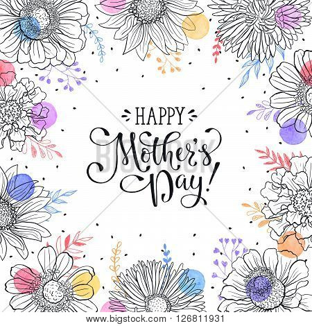 Mother's Day greeting card template. Happy Mothers day wording with flowers outlines and watercolor dots on white background. Floral frame with text for Mother's Day.