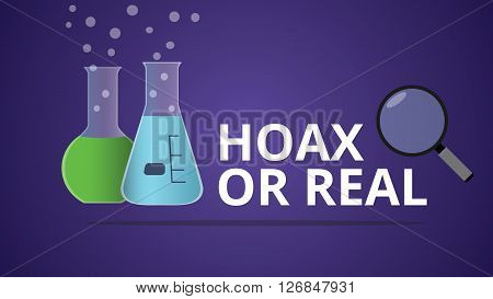 hoax or real illustration with laboratory glass vector