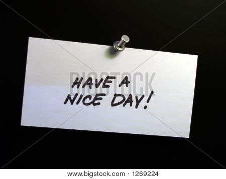 Blank Note With Pushpen - Have A Nice Day!