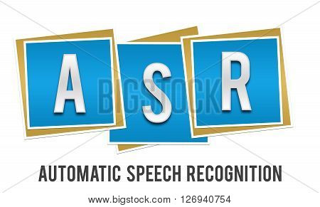 ASR - Automatic Speech Recognition text alphabets written over blue  background.