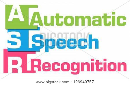 ASR - Automatic Speech Recognition text alphabets written over colorful background.