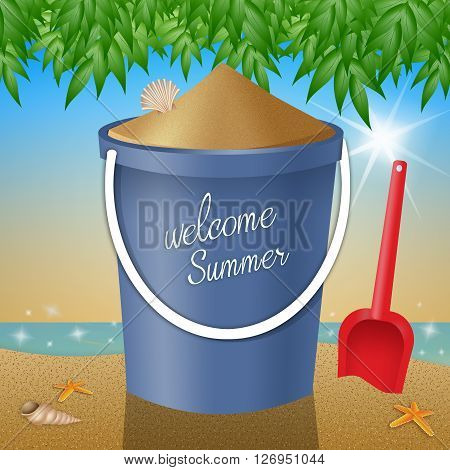 an illustration of blue bucket on the beach for Welcome summer