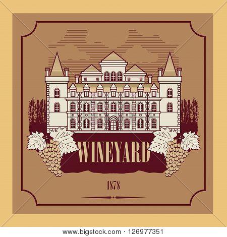 Vintage wine house or wineyard label, vector illustration