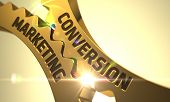 Conversion Marketing - Illustration with Lens Flare. Conversion Marketing - Technical Design. Conversion Marketing on Mechanism of Golden Metallic Gears. 3D. poster