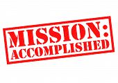 MISSION ACCOMPLISHED red Rubber Stamp over a white background. poster
