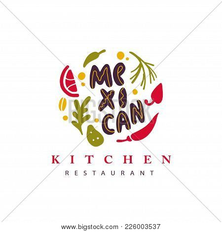 Vector Hand Drawn Mexican Food Restaurant Logo With Vegetables, Spice And Lettering Isolated On Whit