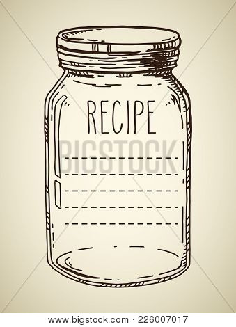 Recipe Template. Vector Hand Drawn Illustration With Vintage Jar. Contour Sketch In Brown Isolated O