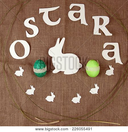 Symbols Of Ostara Celebration, Colored Eggs, Rabbits.