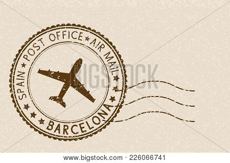 Postal Stamp, Round Brown Postmark With Airplane Icon. Barcelona, Spain. Vector Illustration On Beig