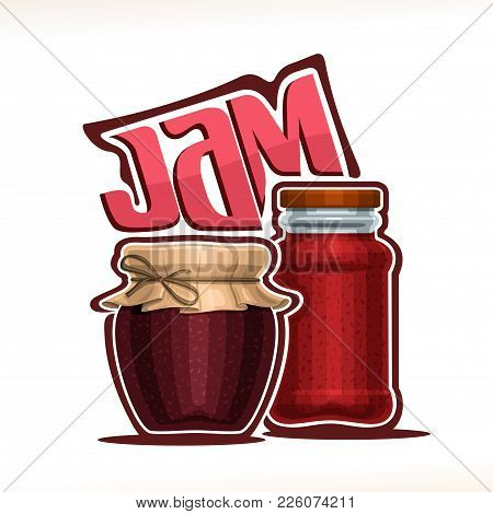 Vector Illustration Of Fruit Jam, Poster With Rustic Pot Of Raspberry Jelly With Paper Cover And Twi
