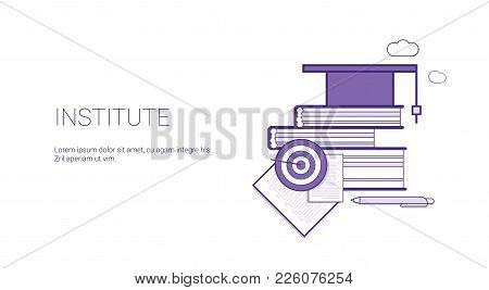 Institute Academic Education Web Banner Template With Copy Space Thin Line Vector Illustration