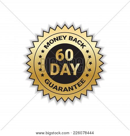 Golden Sign Money Back In 60 Days With Guarantee Template Sticker Isolated Vector Illustration