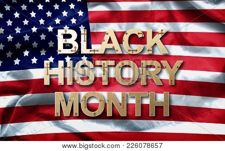 Black History Month (african-american History Month ) Background Design For Celebration And Recognit