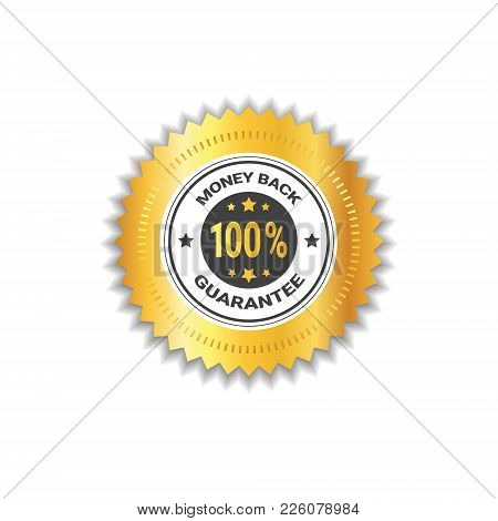 Money Back Golden Stamp 100 Percent Guarantee Concept Label Isolated Vector Illustration