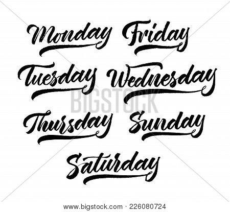 Set Of Week Days Lettering. Hand Drawn Modern Calligraphy Brush Pen Style. Black On White Background