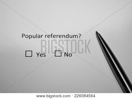 Question Survey. Popular Referendum? Yes Or No. Direct Democracy Concept.