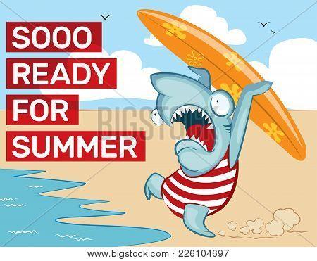 Funny Shark Running Into The Sea, Summer Illustration