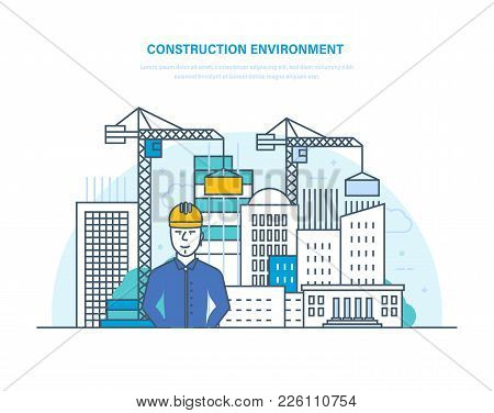 Construction Environment. Control For Process Building Home. Building Construction, Engineering, Ere