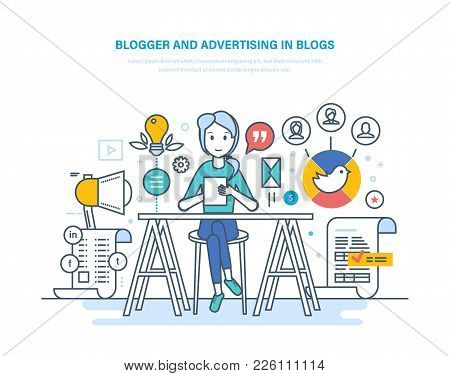 Blogger And Advertising In Blogs. Work In Social Networks, Communicate In Social Services, Create Me