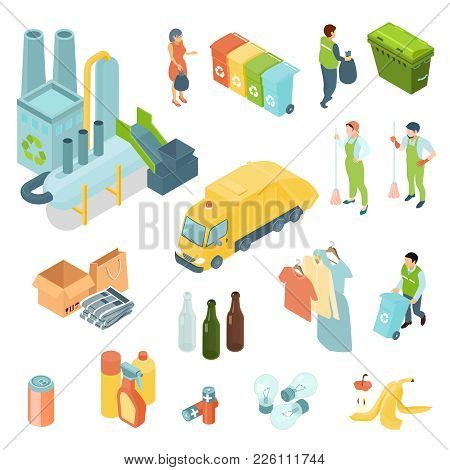Garbage Recycling Set Of Isometric Icons With Waste Processing Plant, Refuse Truck, Trash Bins Isola