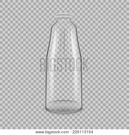 Realistic Template Of Empty Glass Transparent Bottles For Drinks Of Juice, Milk, With Lids. Template