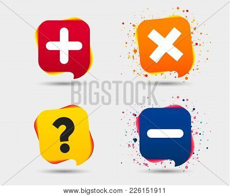 Plus And Minus Icons. Delete And Question Faq Mark Signs. Enlarge Zoom Symbol. Speech Bubbles Or Cha