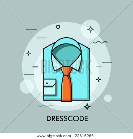 Blue Folded Shirt And Tie. Business Clothing, Smart And Casual Office Wear, Work Outfit And Fashion,