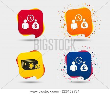 Bank Loans Icons. Cash Money Bag Symbols. Borrow Money Sign. Get Dollar Money Fast. Speech Bubbles O