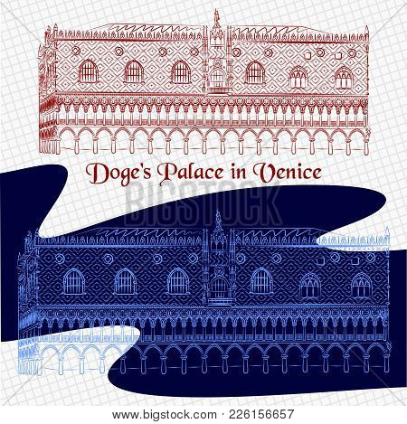 Vector Outline Detailed Sketch Of The Palazzo Ducale In Venice. Italiano Doge's Palace Painted In Re