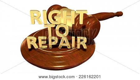 Right To Repair Legal Concept 3D Illustration