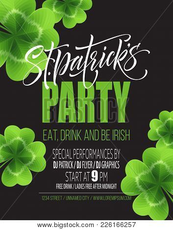 Saint Patricks Day Poster Design Background. Calligraphic Lettering Inscription Happy St Patricks Da