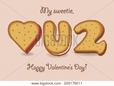 Love You Too. Yellow Cookies - Heart, Letter U And Number 2. My Sweetie, Happy Valentines Day. Illus
