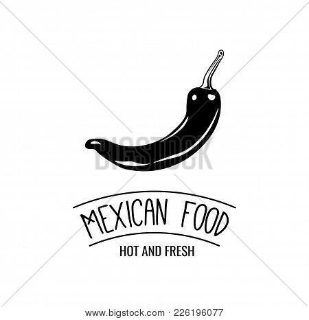 Mexico Icon Of Hot Chili Pepper For Mexican Restaurant Sign. Vector Symbol Or Jalapeno Pepper For Me