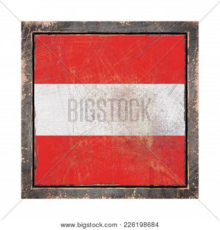 3d Rendering Of An Austria Flag Over A Rusty Metallic Plate Wit A Rusty Frame. Isolated On White Bac