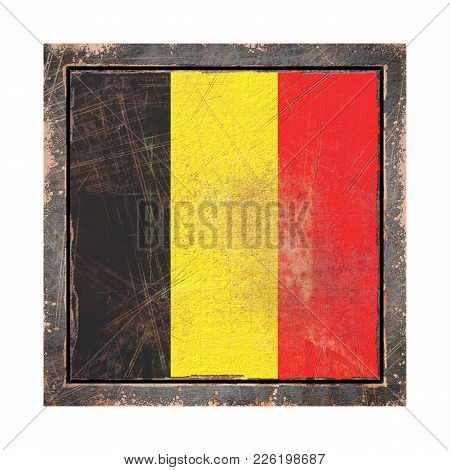 3d Rendering Of A Belgium Flag Over A Rusty Metallic Plate Wit A Rusty Frame. Isolated On White Back