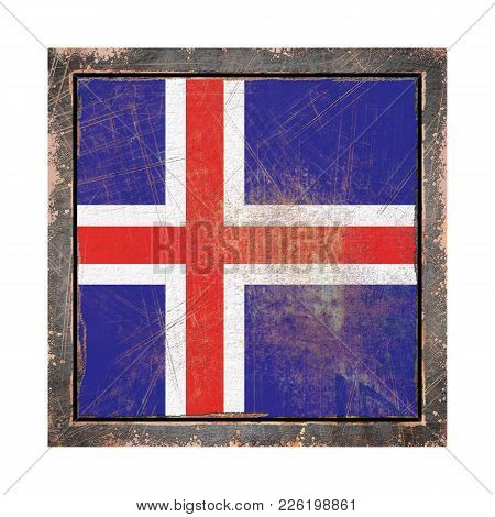 3d Rendering Of An Iceland Flag Over A Rusty Metallic Plate Wit A Rusty Frame. Isolated On White Bac