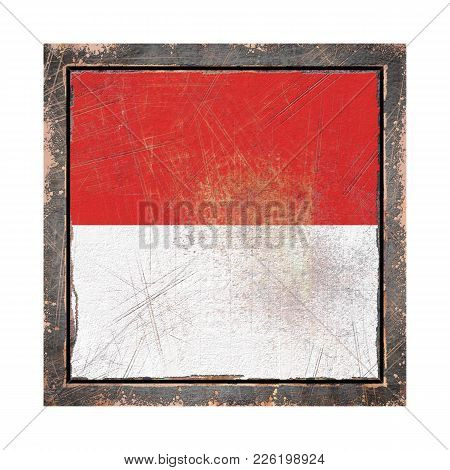 3d Rendering Of A Monaco Flag Over A Rusty Metallic Plate Wit A Rusty Frame. Isolated On White Backg