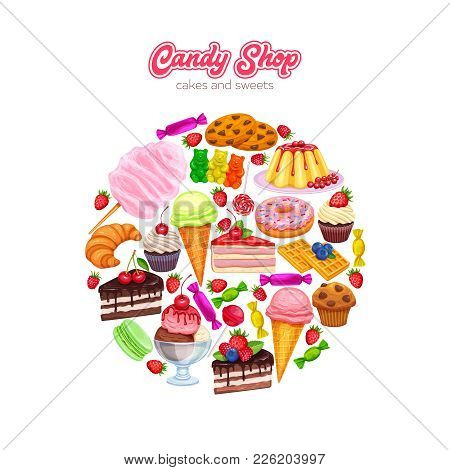 Vector Round Banner Confectionery And Sweets Icons. Dessert, Lollipop, Ice Cream With Candied, Macar
