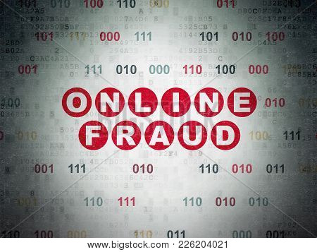 Safety Concept: Painted Red Text Online Fraud On Digital Data Paper Background With Binary Code