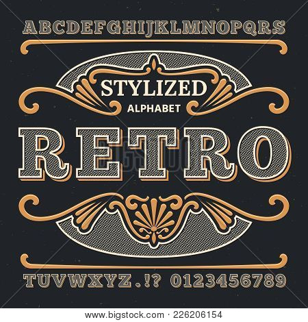 Vintage Western 3d Typography. Gothic Retro Vector Type. Retro Numbers And Letters. Abc Text, Alphab