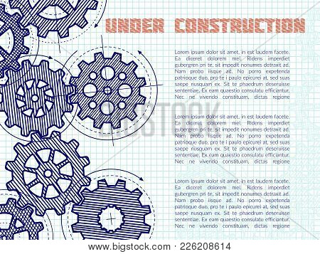 Under Construction Vector Background With Hand Drawn Gears On Notebook Page. Illustration Of Under C