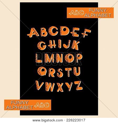 Abc. Funny Alphabet. Design A Bright Font And An Alphabet Of Capital Letters For Children Using Math