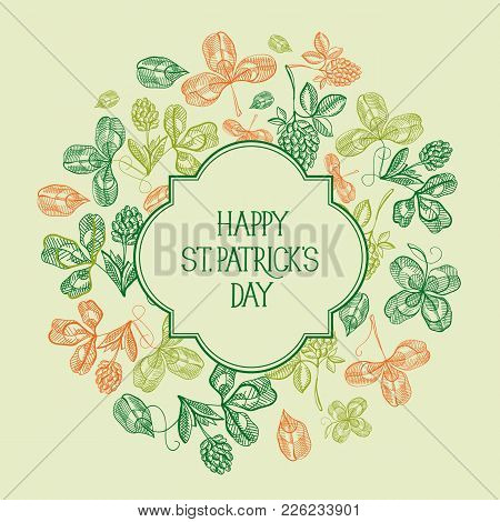 Natural St Patricks Day Template With Inscription In Frame And Sketch Shamrock And Four Leaf Clover