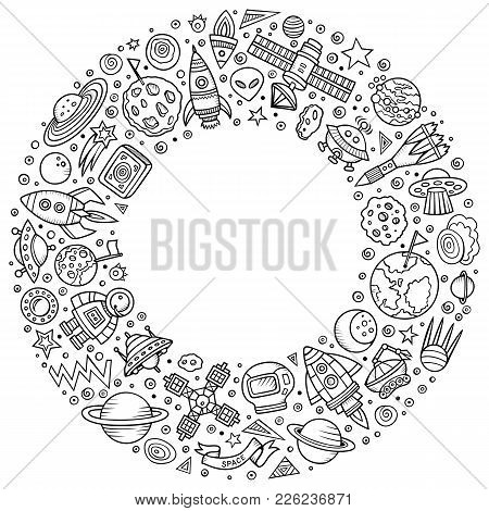 Line Art Vector Hand Drawn Set Of Space Cartoon Doodle Objects, Symbols And Items. Round Frame Compo