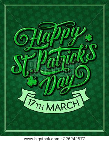 Happy St Patrick Day Greeting Card For Irish Traditional Feast Holiday. Vector Shamrock Clover Leaf
