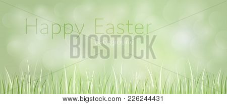 Easter Background. Green Landscape With Grass In The Foreground. Text: Happy Easter - Background