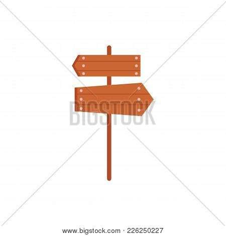 Wooden Sign, Road Post With Two Directional Boards, Flat Cartoon Vector Illustration Isolated On Whi