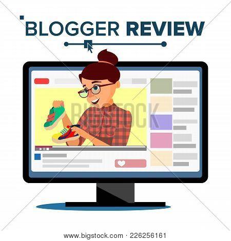 Blogger Review Concept Vetor. Popular Young Video Streamer Blogger Girl, Woman. Fashion Blog. Live B