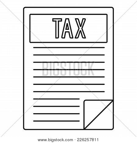 Tax Sheet Icon. Outline Illustration Of Tax Sheet Vector Icon For Web