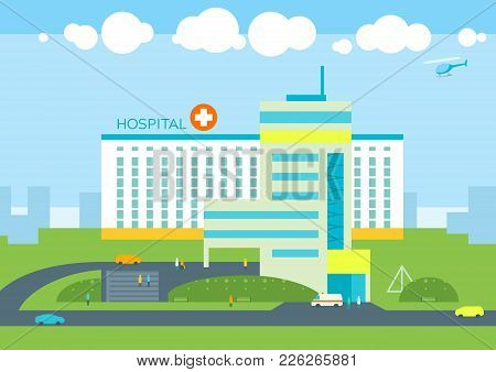 Hospital Building, Doctors Patients Clinic, Ambulance Car And Helicopter. City Landscape Panoramic U